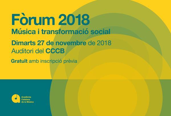 'Fòrum 2018: Música i transformació social